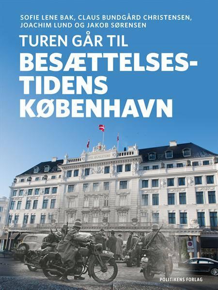 København - Turen går til besættelsestiden